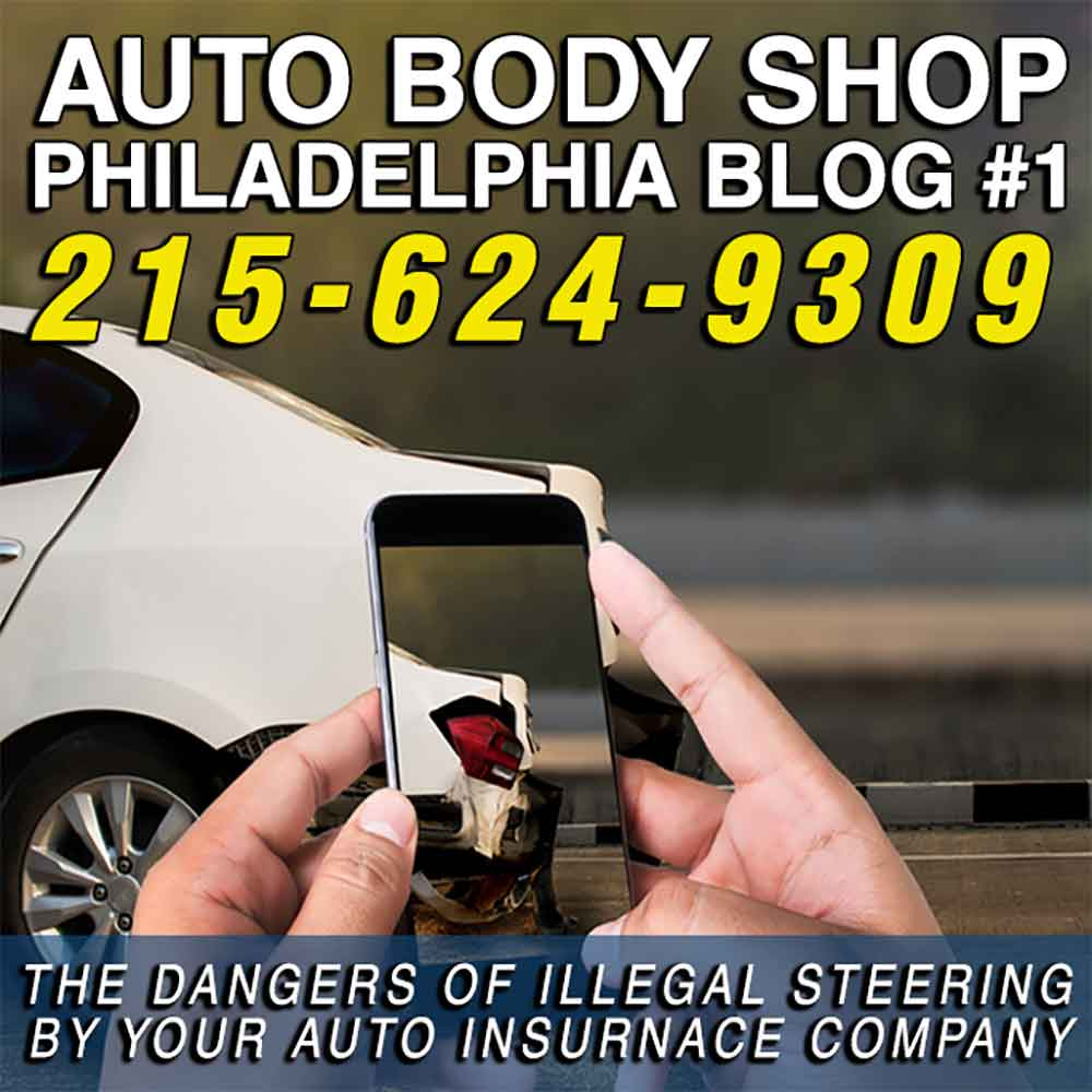 THE DANGERS OF ILLEGAL STEERING BY YOUR AUTO INSURNACE COMPANY